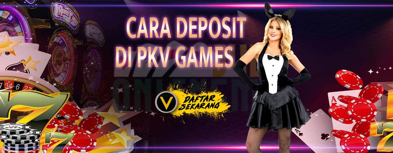 Cara Deposit Saldo Judi PKV Games